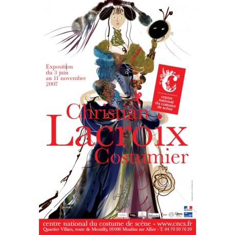 """Affiche """"Christian Lacroix, Costumier"""""""