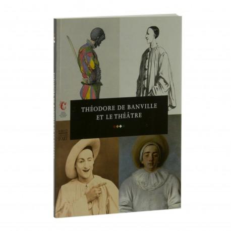 Théodore de Banville et le théâtre