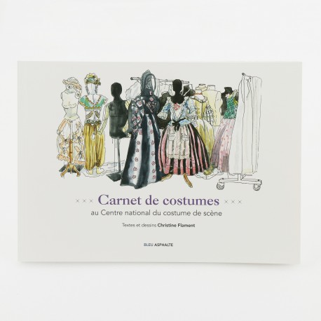 Carnet de costumes au Centre national du costume de scène
