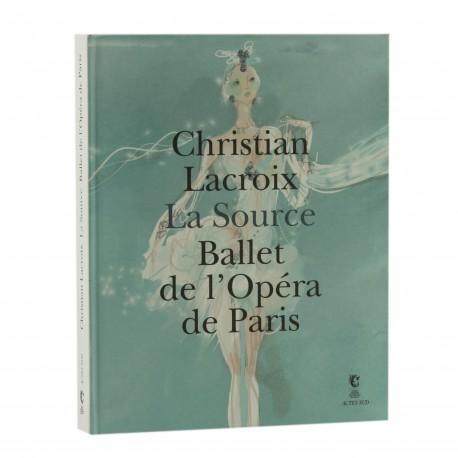 Christian Lacroix La Source Ballet de l'Opéra de Paris