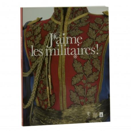 J'aime les militaires Auteur Olivier Renaudeau