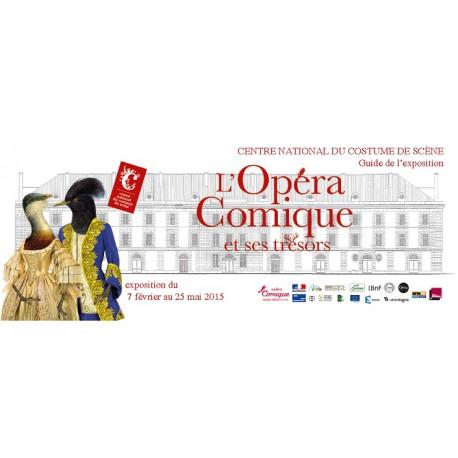 """Guide de l'exposition """"L'Opéra Comique et ses trésors"""""""
