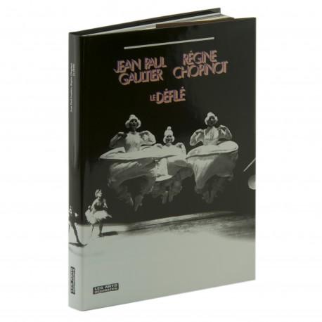 Jean-Paul Gaultier, Régine Chopinot Le Défilé Auteurs Olivier Saillard, Delphine Pinasa, Sebillot