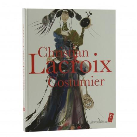 Christian Lacroix costumier Auteur Christian Lacroix