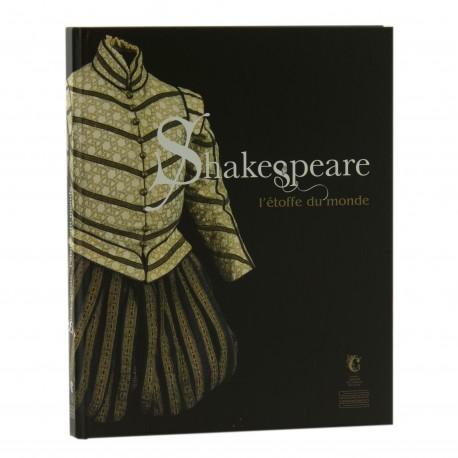 Shakespeare l'étoffe du monde Auteurs collectifs